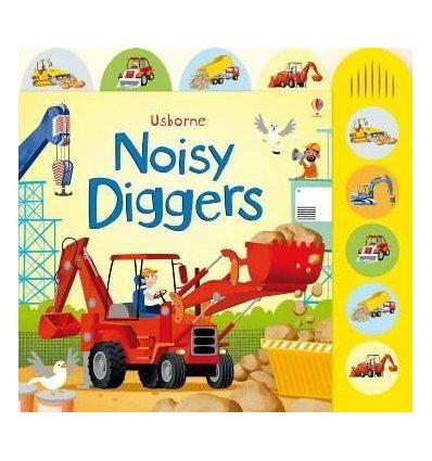 Книжка со звуковыми эффектами Noisy Diggers Sam Taplin ISBN 9781409535157