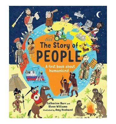 Книжка The Story of People Amy Husband, Catherine Barr, Steve Williams ISBN 9781786032652