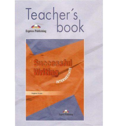 Книга для учителя Successful Writing 1 Intermediate Teachers Book 9781903128510 купить Киев Украина