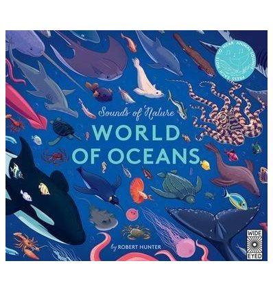 Книжка со звуковыми эффектами Sounds of Nature: World of Oceans Claire Grace, Rob Hunter ISBN 9781786037930