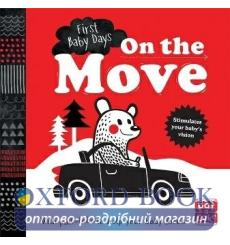 First Baby Days: On the Move Mojca Dolinar 9781526380012 купить Киев Украина