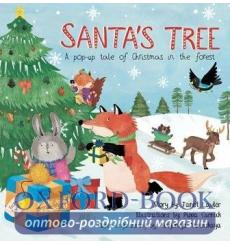 Книга с движущимися элементами Santas Tree: A Pop-up Tale of Christmas in The Forest Janet Lawler ISBN 9781623482640 купить К...