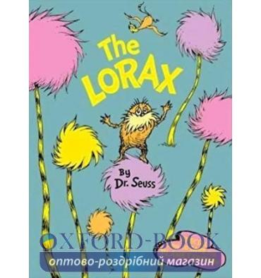 Книжка The Lorax (Special How To Save The Planet Edition) Dr. Seuss ISBN 9780007468744