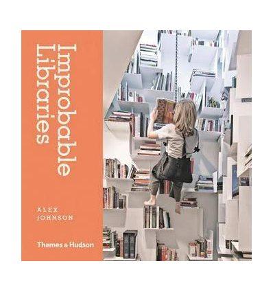 Книжка Improbable Libraries Alex Johnson ISBN 9780500517772