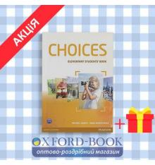 Учебник Choices Elementary Students Book ISBN 9781408242025