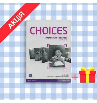 Рабочая тетрадь Choices Intermediate workbook + CD ISBN 9781408296158