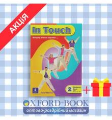 Учебник In Touch 2 Students Book + Audio CD ISBN 9780582501942