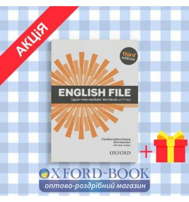 Рабочая тетрадь English File 3rd Edition Upper-Intermediate: Workbook with Key ISBN 9780194558501