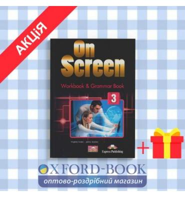 Рабочая тетрадь On screen 3 (B1) Workbook & Grammar Book ISBN 9781471535000