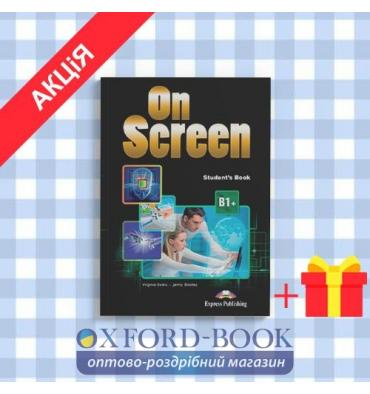 Учебник On Screen B1+ Students Book with Writing Book ISBN 9781471533082