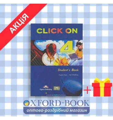 Учебник Click On 4 Students Book ISBN 9781843257813