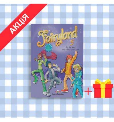 Учебник Fairyland 5 Pupils Book ISBN 9781849748407