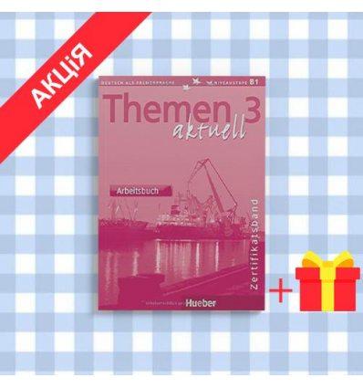 Рабочая тетрадь Themen Aktuell 3 Zert Arbeitsbuch ISBN 9783190116928
