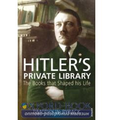 Книга Hitlers Private Library: The Books that Shaped his Life Timothy W. Ryback ISBN 9780099532170 купить Киев Украина
