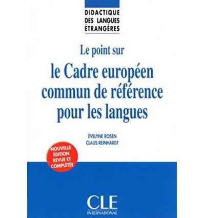 Книга Le point sur le Cadre europeen commun de reference pour les langues ISBN 9782090382624