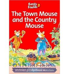 Family & Friends 2 Reader A The Town Mouse and the Country Mouse 9780194802567 купить Киев Украина
