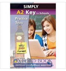 Учебник Simply a2 Key for Schools — 8 Practice Tests for the Revised Exam from 2020 Andrew Betsis Lawrence Mamas купить Киев ...