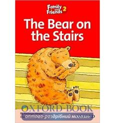 Family & Friends 2 Reader D The Bear on the Stairs 9780194802598 купить Киев Украина