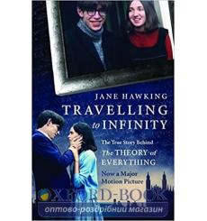 Книга Travelling to Infinity: The True Story Behind the Theory of Everything Jane Hawking 9781846883668 купить Киев Украина