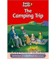 Family & Friends 2 Reader C The Camping Trip 9780194802581 купить Киев Украина
