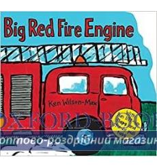 Книга с движущимися элементами,Книга с окошками Big Red Fire Engine Ken Wilson-Max ISBN 9781843651680 купить Киев Украина