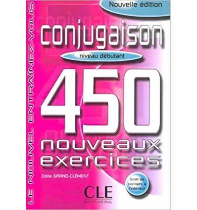 Книга 450 nouveaux exercices Conjugaison Niveau Debutant Livre + corriges ISBN 9782090335903