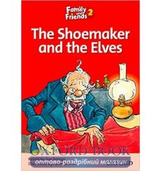 Family & Friends 2 Reader B The Shoemaker and the Elves 9780194802574 купить Киев Украина