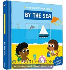 Книга с движущимися элементами My First Animated Board book: By the Sea Deborah Pinto ISBN 9782733871799 купить Киев Украина