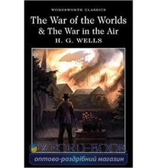 Книга The War of the Worlds & The War in the Air Wells, H. G. ISBN 9781840227420 купить Киев Украина