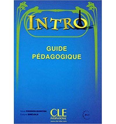 Книга Intro Guide Pedagogique ISBN 9782090386011