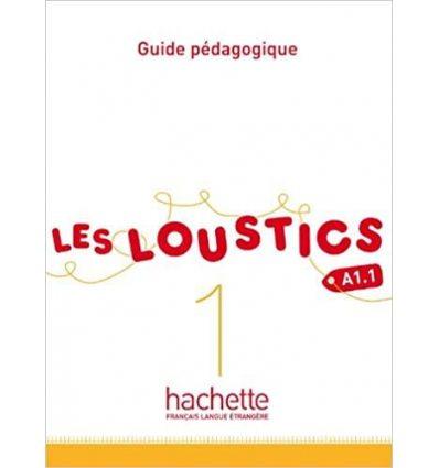 Книга Les Loustics 1 Guide Pedagogique ISBN 9782011559098