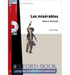 Lire en francais Facile b1 Les Miserables Tome 3: Gavroche + CD audio купить Киев Украина