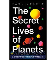 Книга The Secret Lives of Planets Paul Murdin 9781529319415 купить Киев Украина