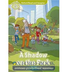 A Shadow on the Park with Audio CD Paul Shipton 9780194736824 купить Киев Украина