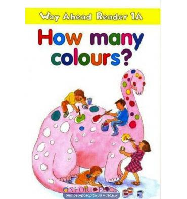Way Ahead Level 1 Reader Level 1a How Many Colours?