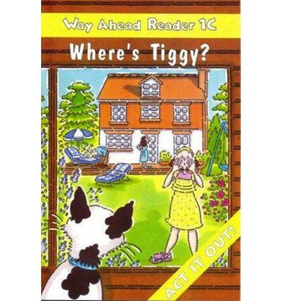 Way Ahead Level 1 Reader Level 1c Where's Tiggy?