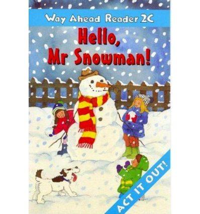 Way Ahead Level 2 Reader Level 2c Hello Mr. Snowman