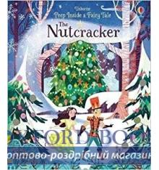 Книжка с резными картинками Peep inside a Fairy Tale: The Nutcracker ISBN 9781474915557