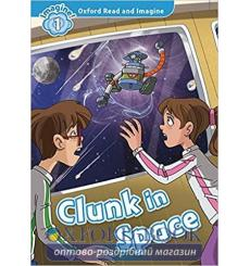 Clunk in Space with Audio CD Paul Shipton 9780194017374 купить Киев Украина