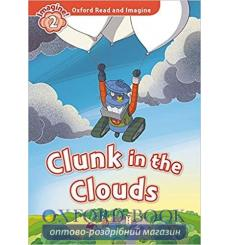 Clunk in the Clouds with Audio CD Paul Shipton 9780194736572 купить Киев Украина