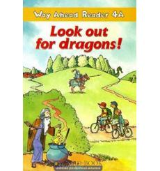 Way Ahead Level 4 Reader Level 4a Look Out For Dragons!