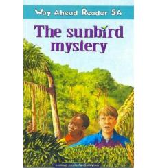 Way Ahead Level 5 Reader Level 5a The Sunbird Mystery