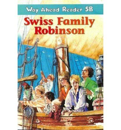 Way Ahead Level 5 Reader Level 5b Swiss Family Robinson