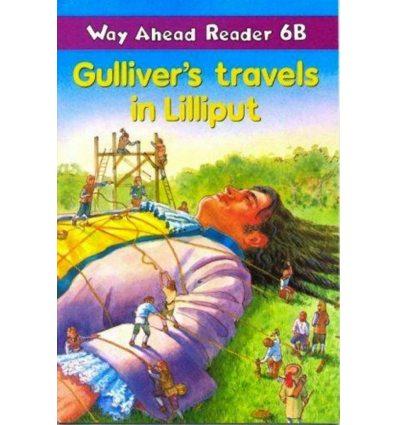 Way Ahead Level 6 Reader Level 6b Gulliver's Travels