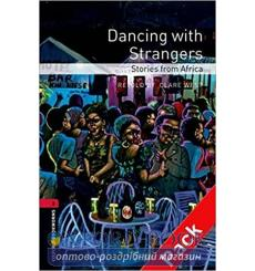 Dancing with Strangers. Stories from Africa with Audio CD Clare West, Jack Cope, Jackee Budesta Batanda купить Киев Украина