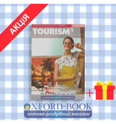 Учебник Oxford English for Careers: Tourism 1 Students Book ISBN 9780194551007