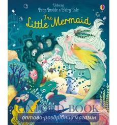 Книга с окошками Peep inside a Fairy Tale: The Little Mermaid Anna Milbourne, Valeria Abatzoglu ISBN 9781474968751 купить Кие...