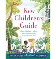 Книга Kew Childrens Guide Catherine Brereton, Jane McGuinness 9781408892541 купить Киев Украина