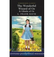 Книга The Wonderful Wizard of Oz & Glinda of Oz Baum, L. F. ISBN 9781840227574