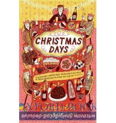 Книга Christmas Days: 12 Stories and 12 Feasts for 12 Days Jeanette Winterson ISBN 9781784709020 купить Киев Украина